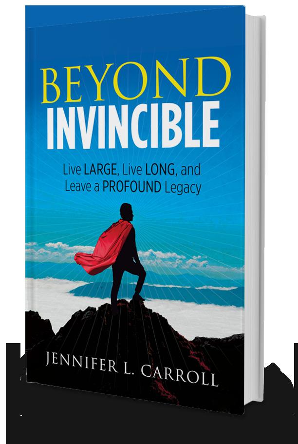 Beyond Invincible By Jennifer L. Carroll