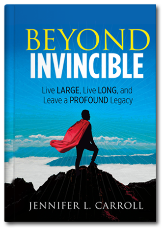 Beyond Invincible By Jennifer Carroll